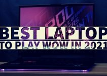 Best Laptop To Play Wow In 2021 | Top 8 Picks