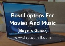 9 Best Laptops For Movies And Music In 2021