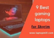 9 Best Gaming Laptop For Skyrim Special Edition In 2021