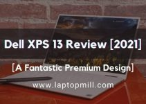 Dell XPS 13 Drawing Laptop Review [2021]