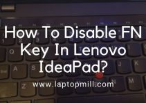 How To Disable FN Key In Lenovo IdeaPad?