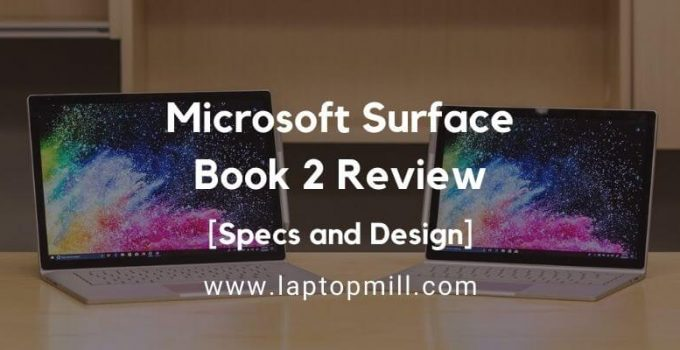 Microsoft Surface Book 2 Drawing Laptop Review 2021