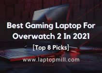 Best Gaming Laptop For Overwatch 2 [2021] Top 8 Affordable
