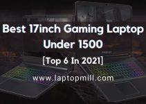 7 Best 17inch Gaming Laptop Under 1500 In 2021