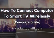 How To Connect Computer To Smart TV Wirelessly?