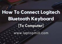 How To Connect Logitech Bluetooth Keyboard To Computer?