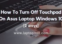 How To Turn Off Touchpad On Asus Laptop Windows 10