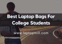 Top 12 Best Laptop Bags For College Students In 2021