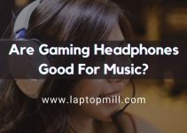 Are Gaming Headphones Good For Music?