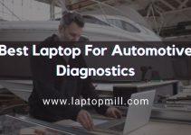 Best Laptop For Automotive Diagnostics In 2021